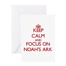 Keep Calm and focus on Noah'S Ark Greeting Cards