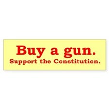 Buy a gun. Support the constitution.