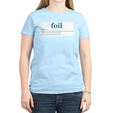 Foil Definition Women's Light T-Shirt
