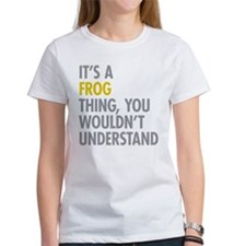 Its A Frog Thing Tee