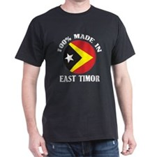 Made In East Timor T-Shirt