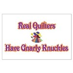 Quilters Gnarly Knuckles Large Poster