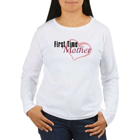 First Time Mom Women's Long Sleeve T-Shirt