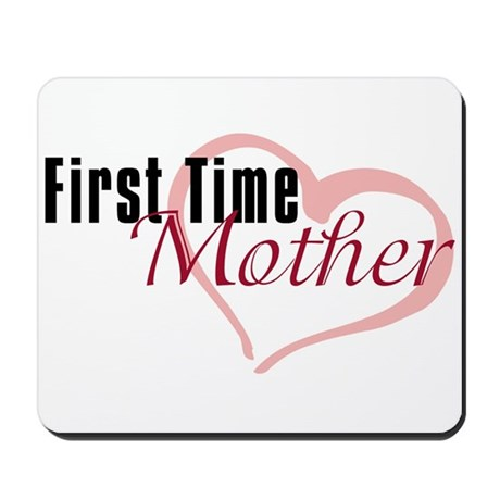 First Time Mom Mousepad