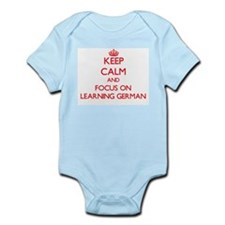 Keep Calm and focus on Learning German Body Suit