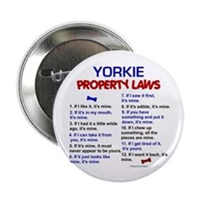 "Yorkie Property Laws 2.25"" Button (100 pack)"