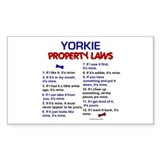 Yorkie Property Laws Rectangle Decal