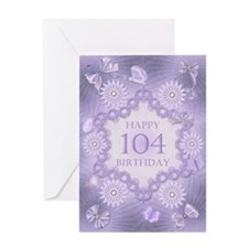 104th birthday lilac dreams Greeting Cards