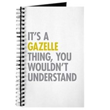 Its A Gazelle Thing Journal