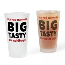My Rap Name Is Big Tasty The Goldbergs Drinking Gl