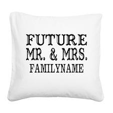 Future Mr. and Mrs. Personali Square Canvas Pillow