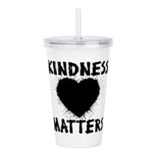 KINDNESS MATTERS Acrylic Double-wall Tumbler