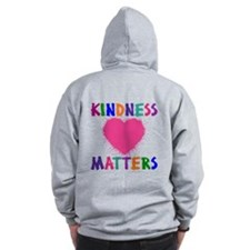 KINDNESS MATTERS (2-sided) Zip Hoody