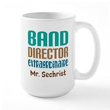 Band Director Extraodinaire Mugs