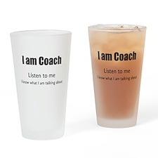 I am coach Drinking Glass