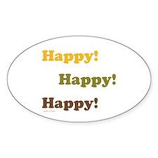 Happy! Happy! Happy! Decal