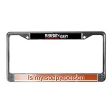 Meredith Grey Is My Soapy Pers License Plate Frame