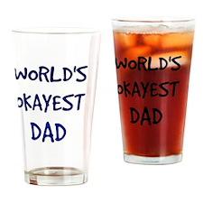 World's Okayest Dad Drinking Glass