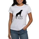 Good Dogs Women's T-Shirt