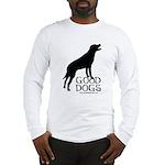 Good Dogs Long Sleeve T-Shirt
