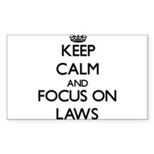 Keep Calm and focus on Laws Decal