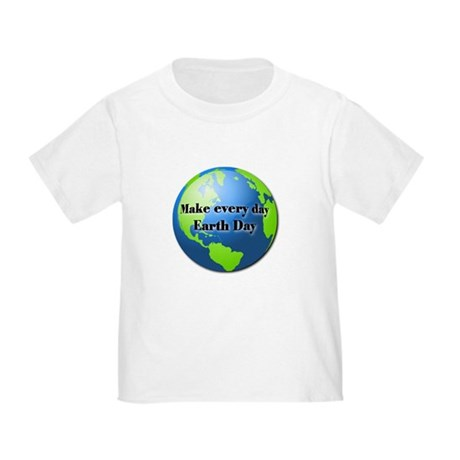 Make every day Earth Day Toddler T-Shirt