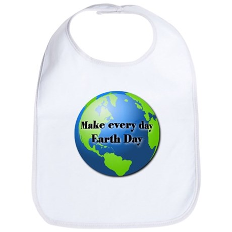 Make every day Earth Day Bib