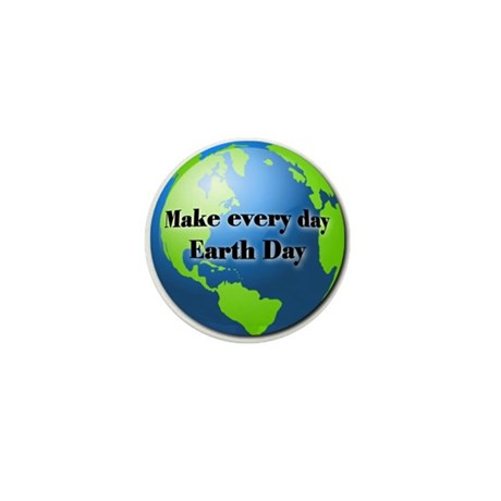 Make every day Earth Day Mini Button (100 pack)