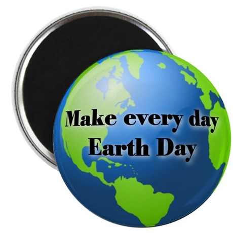 "Make every day Earth Day 2.25"" Magnet (100 pack)"