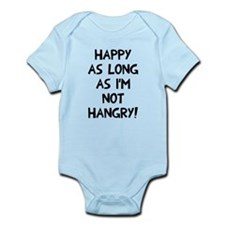 Happy as long as no hangry Infant Bodysuit