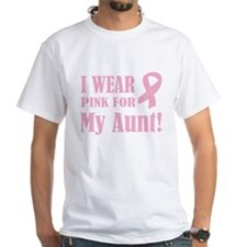 Pink for my Aunt: T-Shirt