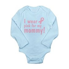 Pink for my mommy: Body Suit