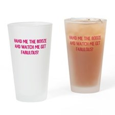 Hand me the booze - Pink Drinking Glass