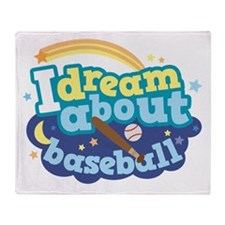 Dream About Baseball Sports Throw Blanket