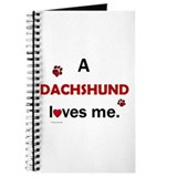 A Dachshund Loves Me Journal