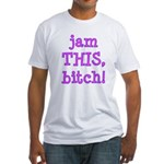 Jam This Fitted T-Shirt