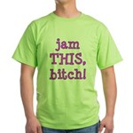 Jam This Green T-Shirt