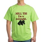 Hell Yes Green T-Shirt