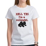 Hell Yes Women's T-Shirt