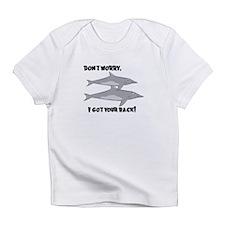 I Got Your Back Infant T-Shirt