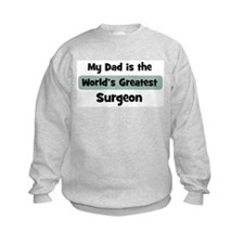 Worlds Greatest Surgeon Sweatshirt