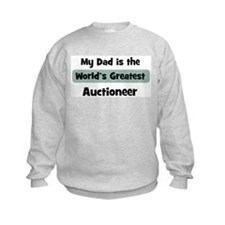 Worlds Greatest Auctioneer Sweatshirt