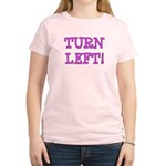 Turn Left!! Women's Light T-Shirt