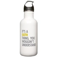 Its A Goth Thing Water Bottle