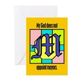 Greeting Cards (Pk 6). God doesn't appoint mayors