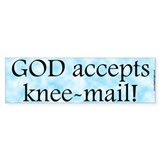 Knee Mail BumperBumper Sticker