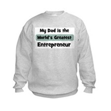 Worlds Greatest Entrepreneur Sweatshirt