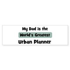 Worlds Greatest Urban Planner Bumper Bumper Sticker