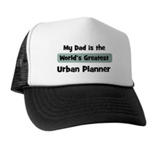 Worlds Greatest Urban Planner Trucker Hat