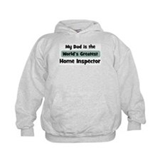 Worlds Greatest Home Inspecto Hoody